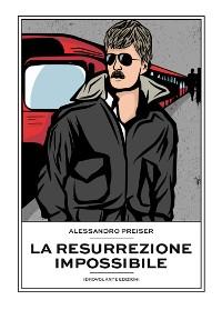 Cover La resurrezione impossibile