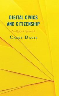 Cover Digital Civics and Citizenship