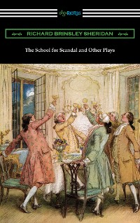 Cover The School for Scandal and Other Plays