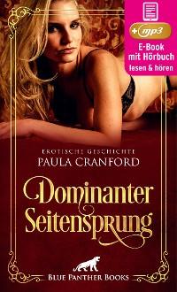 Cover Dominanter Seitensprung | Erotik Audio Story | Erotisches Hörbuch