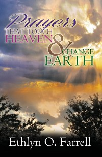 Cover Prayers That Touch Heaven And Change Earth