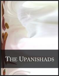 Cover Upanishads: Isa Upanishad, Katha Upanishad and Kena Upanishad