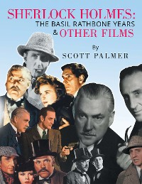 Cover Sherlock Holmes: the Basil Rathbone Years & Other Films