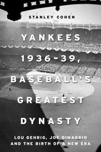 Cover Yankees 1936-39, Baseball's Greatest Dynasty