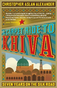 Cover A Carpet Ride to Khiva