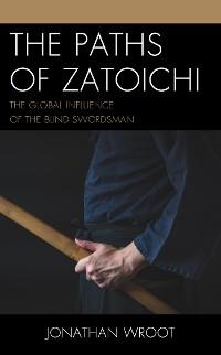 Cover The Paths of Zatoichi