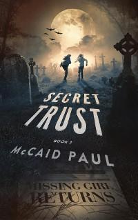 Cover Secret Trust