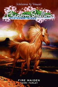 Cover PPhantom Stallion: Wild Horse Island #5: Fire Maiden