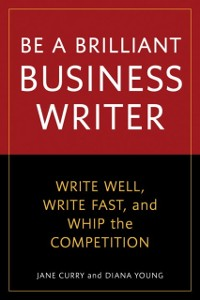 Cover Be a Brilliant Business Writer