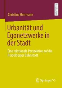Cover Urbanität und Egonetzwerke in der Stadt