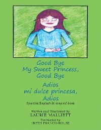 Cover Good Bye My Sweet Princess, Good Bye
