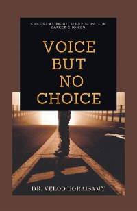 Cover Voice , but No Choice