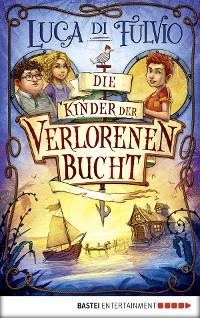 Cover Die Kinder der Verlorenen Bucht