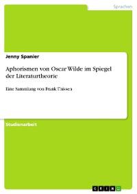 Cover Aphorismen von Oscar Wilde im Spiegel der Literaturtheorie
