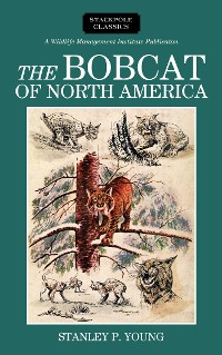 Cover The Bobcat of North America