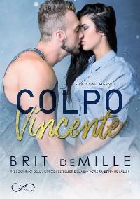 Cover Colpo Vincente - Vegas Crush vol 1