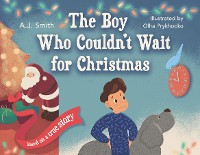 Cover The Boy Who Couldn't Wait for Christmas