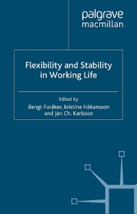 Cover Flexibility and Stability in Working Life
