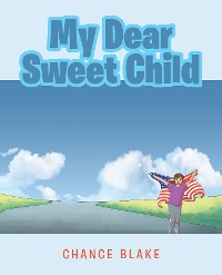 Cover My Dear Sweet Child
