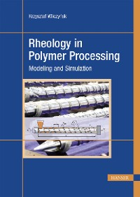 Cover Rheology in Polymer Processing