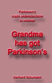 Cover Grandma has got Parkinson´s