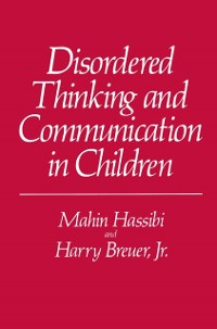 Cover Disordered Thinking and Communication in Children