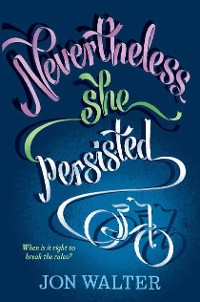 Cover Nevertheless She Persisted