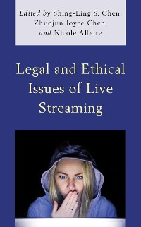 Cover Legal and Ethical Issues of Live Streaming