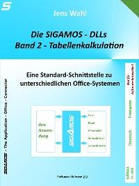 Cover Die SIGAMOS-DLLs - Band 2: Tabellenkalkulation