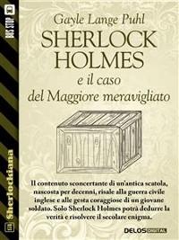 Cover Sherlock Holmes e il caso del Maggiore meravigliato