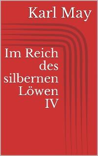 Cover Im Reich des silbernen Löwen IV
