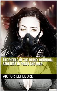 Cover The Riddle of the Rhine: Chemical Strategy in Peace and War