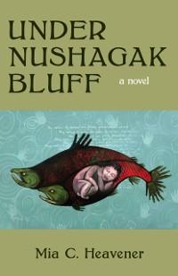 Cover Under Nushagak Bluff