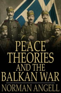 Cover Peace Theories and the Balkan War