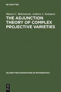 Cover The Adjunction Theory of Complex Projective Varieties