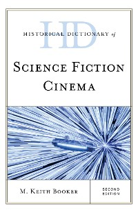 Cover Historical Dictionary of Science Fiction Cinema