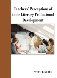 Cover Teachers' Perceptions of Their Literacy Professional Development
