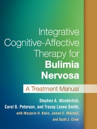 Cover Integrative Cognitive-Affective Therapy for Bulimia Nervosa