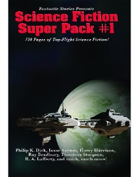 Cover Fantastic Stories Presents: Science Fiction Super Pack #1