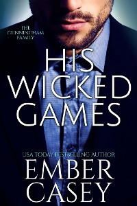 Cover His Wicked Games (The Cunningham Family, Book 1)