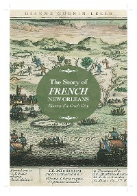 Cover The Story of French New Orleans