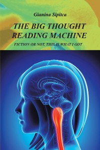 Cover The Big Thought Reading Machine