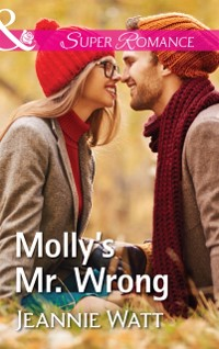 Cover Molly's Mr. Wrong (Mills & Boon Superromance) (The Brodys of Lightning Creek, Book 4)