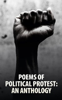 Cover Poems of Political Protest