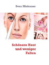 Cover Schönere Haut und weniger Falten