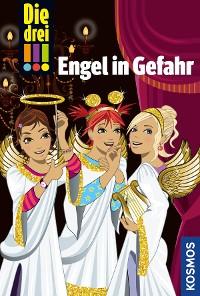 Cover Die drei !!!, Engel in Gefahr (drei Ausrufezeichen)
