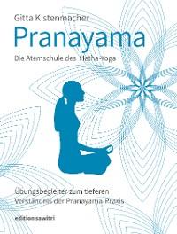 Cover Pranayama Die Atemschule des Hatha-Yoga