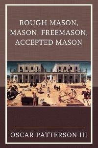 Cover Rough Mason, Mason, Freemason, Accepted Mason