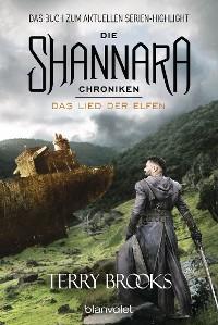 Cover Die Shannara-Chroniken 3 - Das Lied der Elfen
