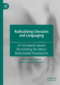 Cover Radicalizing  Literacies and Languaging